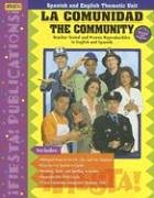 9781594414244: La Comunidad/The Community (Spanish and English Thematic Unit) (Spanish Edition)