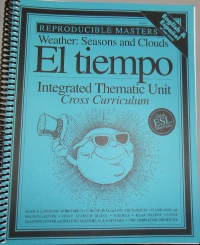 Weather:Seasons and Clouds.El tiempo.Integrated Thematic Unit. Cross Curriculum. English & ...