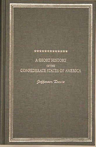 9781594420184: A Short History of the Confederate States of America