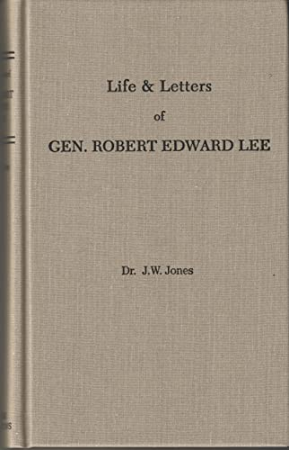 9781594421143: Life and Letters of Robert Edward Lee: Soldier and man