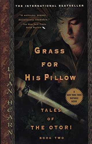 Grass for His Pillow (Tales of the: Lian Hearn