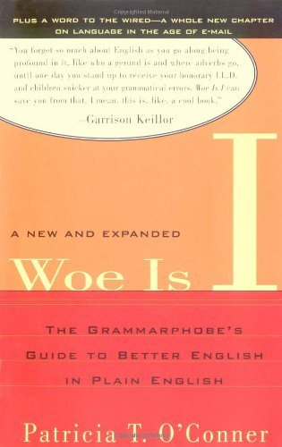 9781594480065: Woe Is I: The Grammarphobe's Guide to Better English in Plain English, Second Edition
