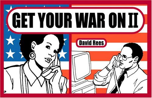 Get Your War On II (Signed First Edition): David Rees