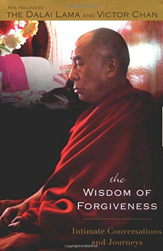 9781594480928: The Wisdom of Forgiveness: Intimate Conversations and Journeys