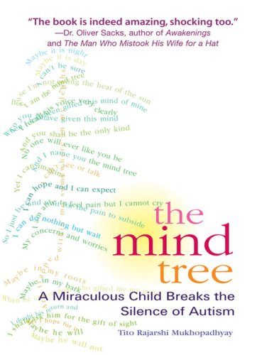 9781594481352: The Mind Tree: A Miraculous Child Breaks the Silence of Autism