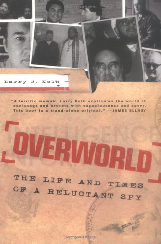 9781594481413: Overworld: The Life and Times of a Reluctant Spy