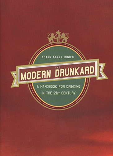 modern drunkard a handbook for drinking in the 21st century