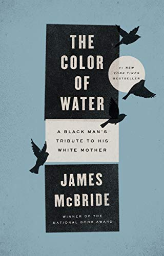 9781594481925: The Color of Water: A Black Man's Tribute to His White Mother