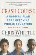 9781594482199: Crash Course: A Radical Plan for Improving Public Education