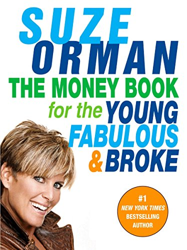 The Money Book for the Young, Fabulous & Broke: Orman, Suze