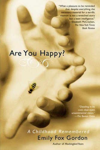 9781594482373: Are You Happy?: A Childhood Remembered