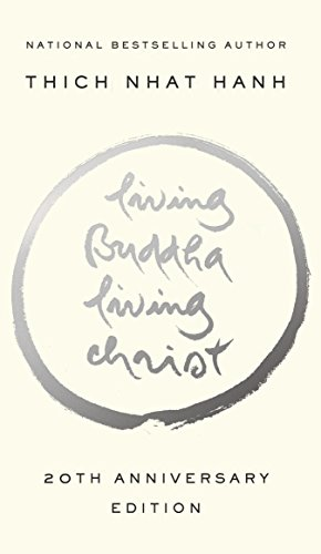 LIVING BUDDHA, LIVING CHRIST: 10th Anniversary Edition