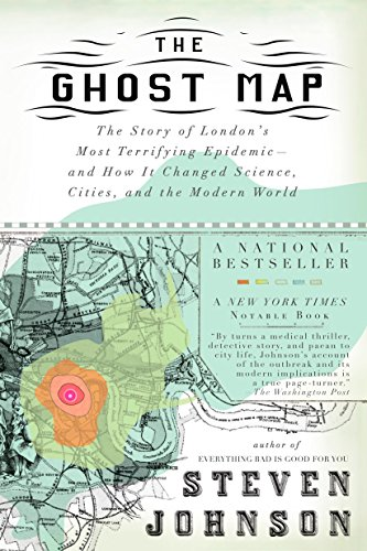 9781594482694: The Ghost Map: The Story of London's Most Terrifying Epidemic--and How It Changed Science, Cities, and the Modern World