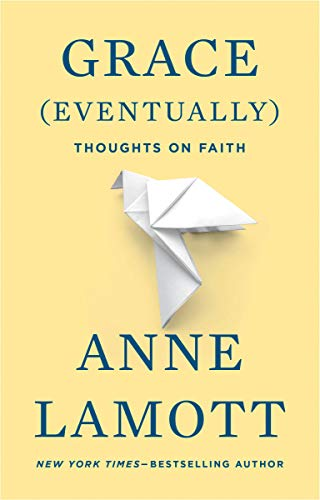 9781594482878: Grace (Eventually): Thoughts on Faith