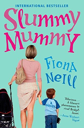 Slummy Mummy: Fiona Neill