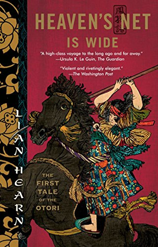 9781594483325: Heaven's Net Is Wide: The First Tale of the Otori (Tales of the Otori)