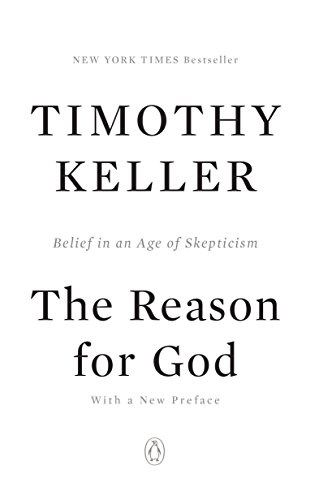 9781594483493: The Reason for God: Belief in an Age of Skepticism