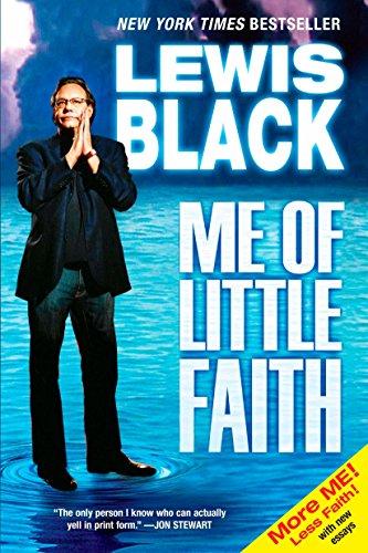 9781594483776: Me of Little Faith: More Me! Less Faith!