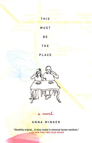 This Must Be the Place: Anna Winger