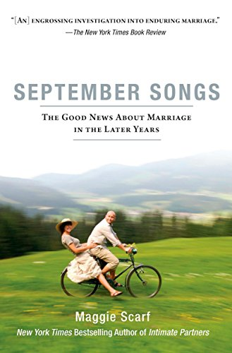 9781594483998: September Songs: The Good News About Marriage in the Later Years