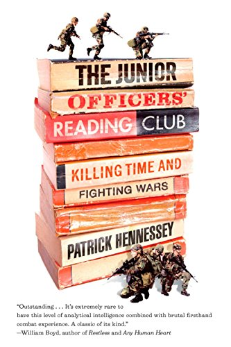 9781594484797: The Junior Officers' Reading Club: Killing Time and Fighting Wars
