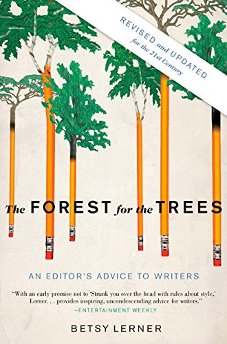 9781594484834: The Forest for the Trees: An Editor's Advice to Writers