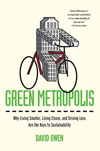 9781594484841: Green Metropolis: Why Living Smaller, Living Closer, and Driving Less Are the Keys to Sustainability
