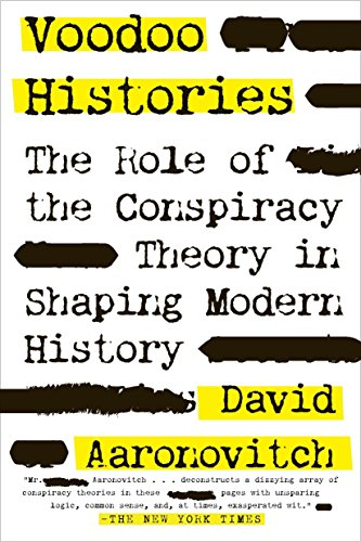 9781594484988: Voodoo Histories: The Role of the Conspiracy Theory in Shaping Modern History