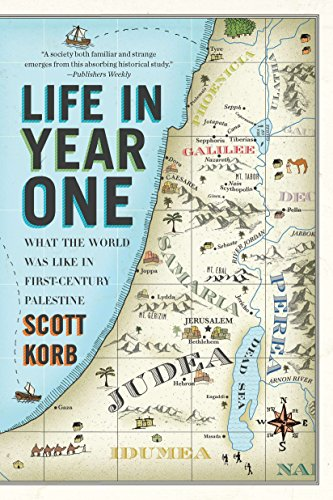 9781594485039: Life in Year One: What the World Was Like in First-Century Palestine