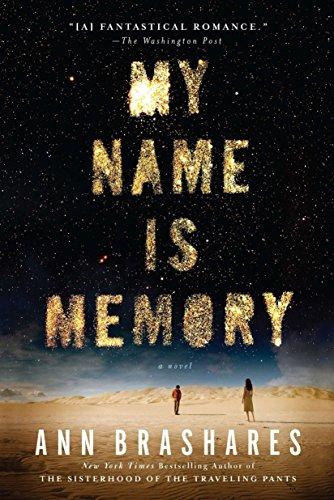 My Name is Memory: Brashares, Ann