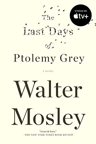 The Last Days of Ptolemy Grey: Mosley, Walter