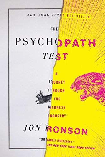 9781594485756: The Psychopath Test: A Journey Through the Madness Industry