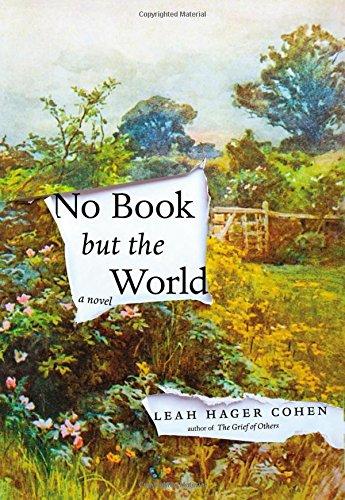 9781594486036: No Book but the World: A Novel