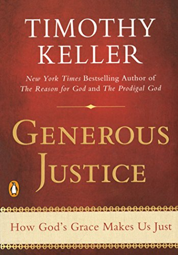 9781594486074: Generous Justice: How God's Grace Makes Us Just