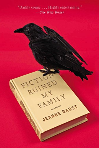 Fiction Ruined My Family: Darst, Jeanne