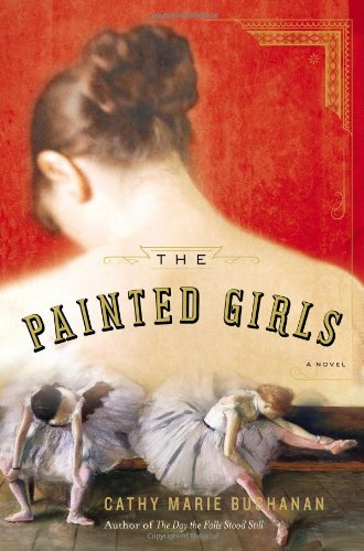 The Painted Girls **Signed**