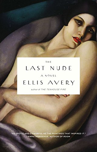 The Last Nude: Ellis Avery