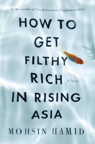 9781594486685: How to Get Filthy Rich in Rising Asia