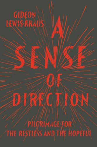 9781594487255: A Sense of Direction: Pilgrimage for the Restless and the Hopeful