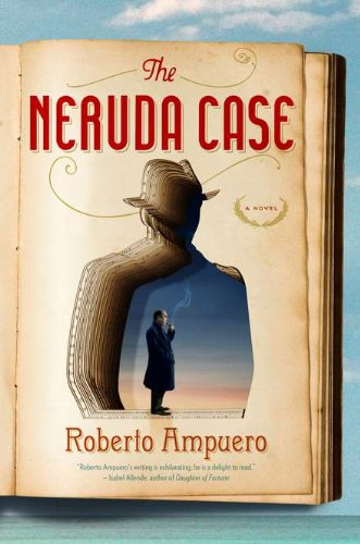 9781594487439: The Neruda Case: A Novel