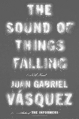 The Sound of Things Falling (SIGNED)