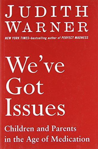 We've Got Issues: Children and Parents in: Warner, Judith