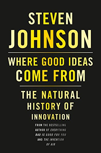 9781594487712: Where Good Ideas Come From: The Natural History of Innovation