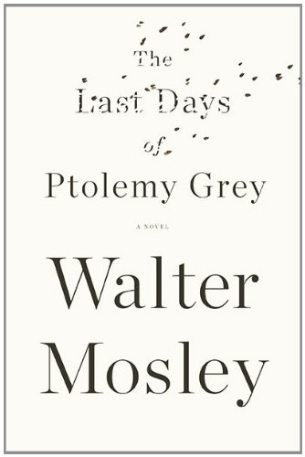 9781594487729: The Last Days of Ptolemy Grey