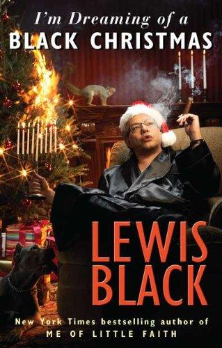 I'm Dreaming of a Black Christmas: Black, Lewis