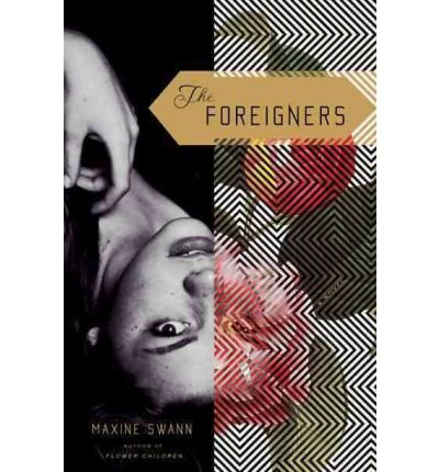 9781594487927: The Foreigners