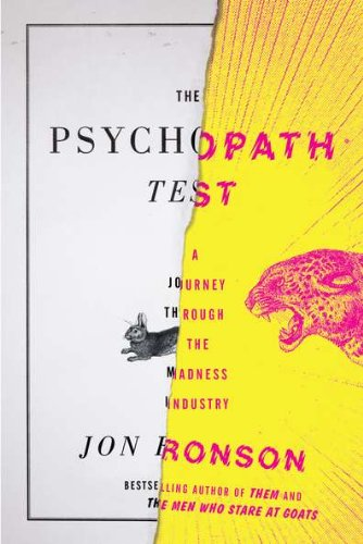 9781594488016: The Psychopath Test: A Journey Through the Madness Industry