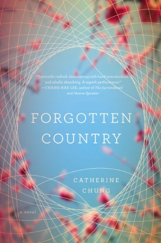 Forgotten Country (Signed first edition): Catherine Chung