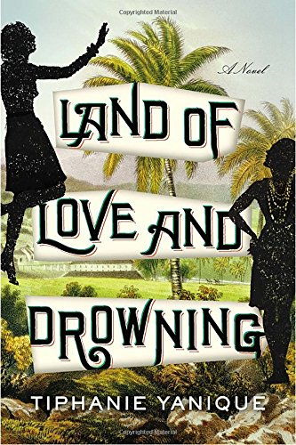 Land of Love and Drowning **Signed**