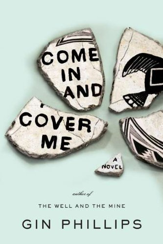 Come In and Cover Me, ADVANCED READERS COPY
